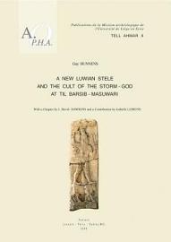 A New Luwian Stele And The Cult Of The Storm God At Til Barsib Masuwari