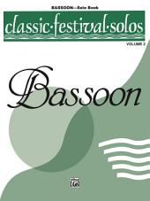 Classic Festival Solos - Bassoon, Volume 2: Bassoon Part
