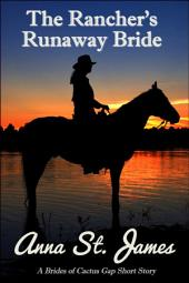 The Rancher's Runaway Bride: A Historical Western Short Story
