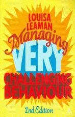 Managing Very Challenging Behaviour 2nd Edition PDF