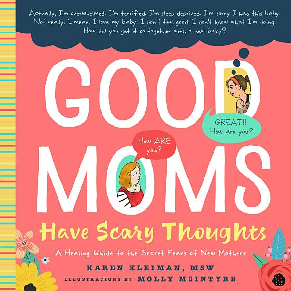 Download Good Moms Have Scary Thoughts Book