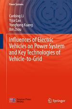 Influences of Electric Vehicles on Power System and Key Technologies of Vehicle-to-Grid