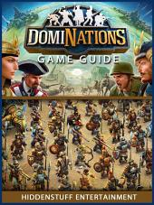 Dominations Game Guide Unofficial