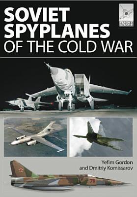 Soviet Spyplanes of the Cold War PDF