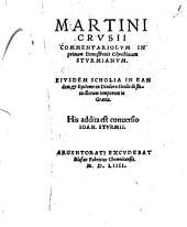 Martini Crusii Commentariolum in primam Demosthenis Olynthiacam Sturmianum
