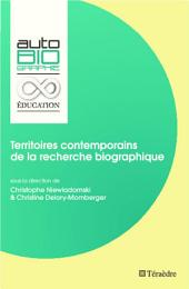 Territoires contemporains de la recherche biographique