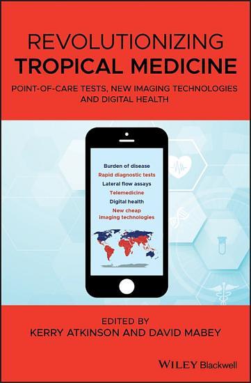 Revolutionizing Tropical Medicine PDF