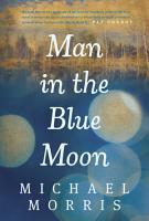 Man in the Blue Moon PDF