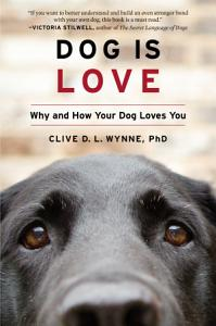 Dog Is Love Book