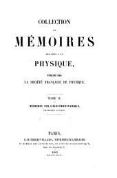 Collection de mémoires relatifs à la physique, publiés par la Société française de physique: Volume2