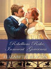 Rebellious Rake, Innocent Governess