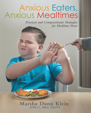 Anxious Eaters  Anxious Mealtimes