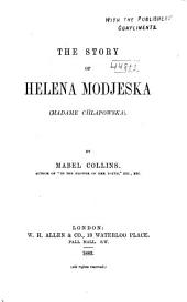 The Story of Helena Modjeska, (Madame Chlapowska)
