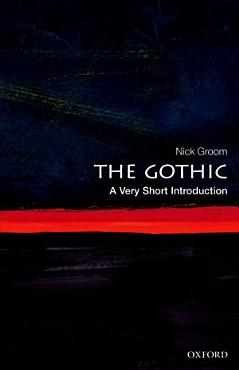 The Gothic  A Very Short Introduction PDF