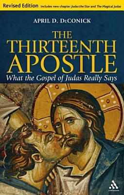 The Thirteenth Apostle  Revised Edition