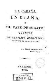 La cabaña indiana y El cafe de Surate: cuentos de Santiago