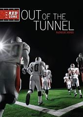 #1 Out of the Tunnel