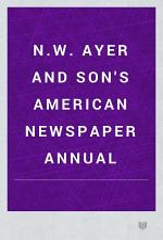 N.W. Ayer & Son's American Newspaper Annual
