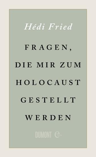 Fragen  die mir zum Holocaust gestellt werden PDF