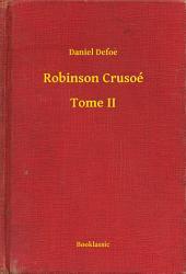 Robinson Crusoé -: Volume2