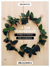 Un Noël scandinave: 14 idées DIY pour un Noël scandinave