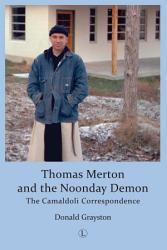 Thomas Merton And The Noonday Demon Book PDF