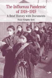The Influenza Pandemic of 1918 1919 PDF