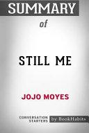Summary of Still Me by Jojo Moyes  Conversation Starters