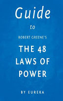 Download Guide to Robert Greene s the 48 Laws of Power Book