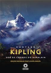 Sob os cedros do Himalaia: Under the deodars: Edição bilíngue português - inglês
