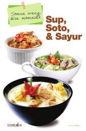 Sup, Soto, & Sayur