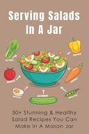 Serving Salads In A Jar