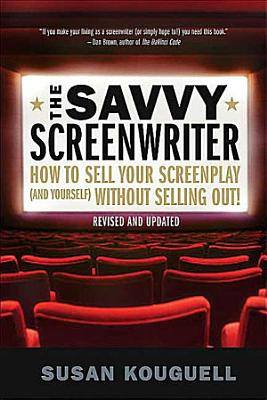The Savvy Screenwriter PDF