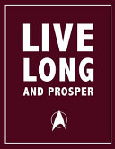 Live Long and Prosper - Spock, Star Trek Movie Quotes Notebook, Exercise Book & Journal (Happy Turtle Sci-Fi Gifts)