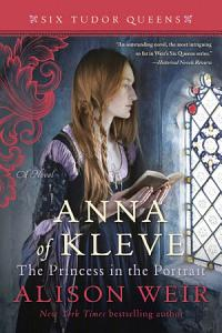 Anna of Kleve  the Princess in the Portrait Book