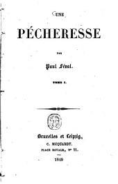 Une pécheresse: Par Paul Féval, Volume1