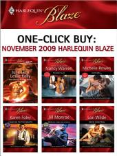 One-Click Buy: November 2009 Harlequin Blaze: Power Play\Hot Spell\Hold on to the Nights\SEALed and Delivered\Zero Control