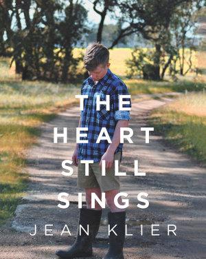 The Heart Still Sings