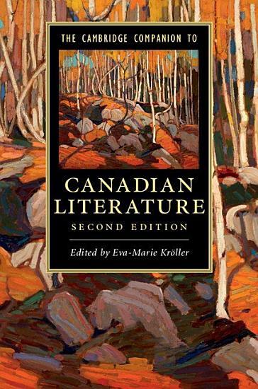 The Cambridge Companion to Canadian Literature PDF