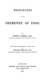 Researches on the Chemistry of Food
