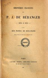 Dernieres chansons 1834 a 1854 de P.J. de Beranger