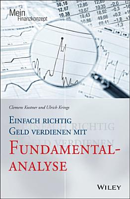 Einfach richtig Geld verdienen mit Fundamentalanalyse PDF