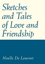 Sketches and Tales of Love and Friendship