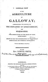 Agricultural Surveys: Galloway (1810)