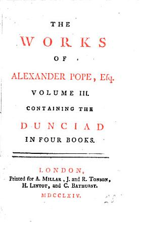 The Works of Alexander Pope  Esq   in Six Volumes Complete  with His Last Corrections     Together with the Notes of Mr  Warburton PDF