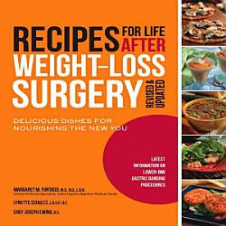Recipes For Life After Weight Loss Surgery Revised And Updated Book PDF