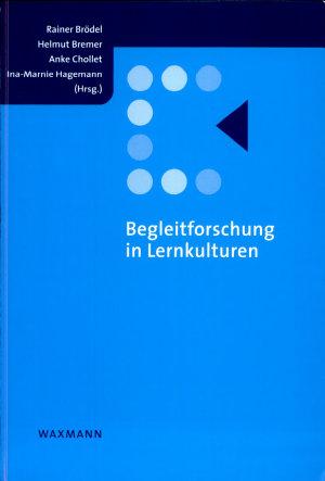 Begleitforschung in Lernkulturen PDF