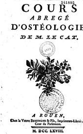Cours abrégé d'ostéologie, de M. Le Cat