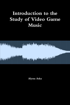 Introduction to the Study of Video Game Music PDF