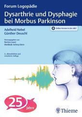 Dysarthrie und Dysphagie bei Morbus Parkinson: Ausgabe 2
